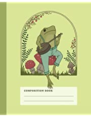 Composition Book: Frog Playing Banjo On Mushroom   College Ruled Lined Notebook   Pastel Green Illustrated Cottagecore Aesthetic Journal For School
