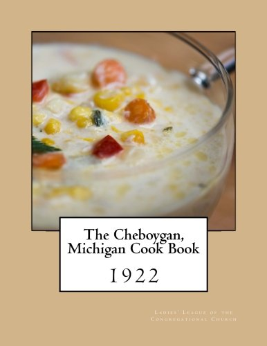 Download The Cheboygan, Michigan Cook Book pdf