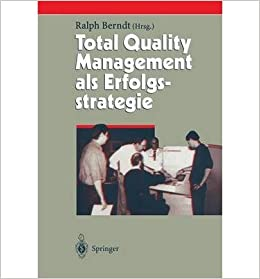Total Quality Management ALS Erfolgsstrategie (Herausforderungen an Das Management) (Paperback)(English / German) - Common