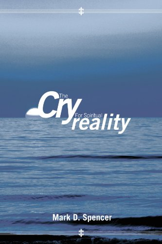 the-cry-for-spiritual-reality