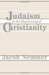 Judaism in the Beginning of Christianity