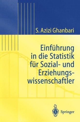 Einführung in Die Statistik für Sozial- Und Erziehungs-wissenschaftler (Statistik und ihre Anwendungen) (German Edition)