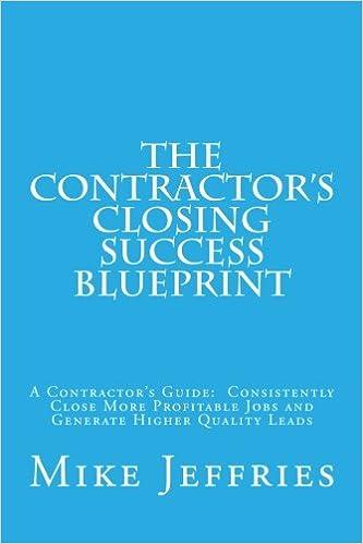 The Contractors Closing Success Blueprint A Contractors Guide