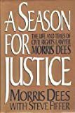 A Season for Justice, Morris Dees, 068419189X