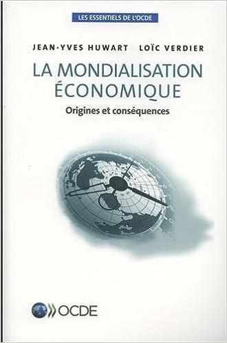 Téléchargement La mondialisation économique pdf ebook