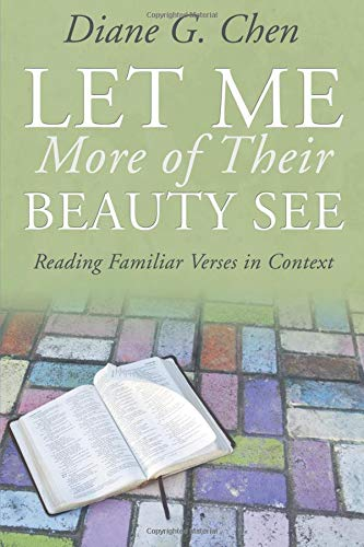 Download Let Me More of Their Beauty See: Reading Familiar Verses in Context pdf