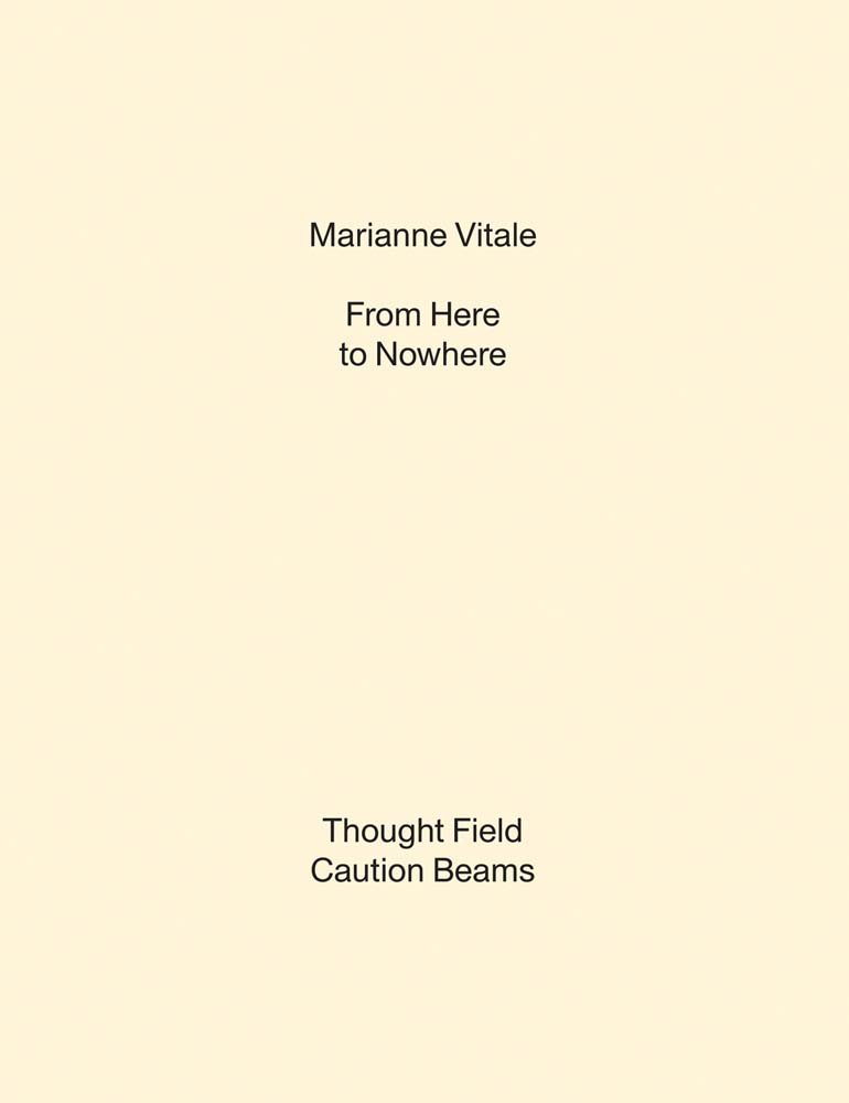 Marianne Vitale: From Here to Nowhere PDF
