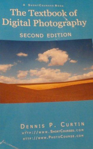 Digital Photography: Textbook