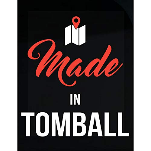 Inked Creatively Made in Tomball City Funny Gift - Sticker -