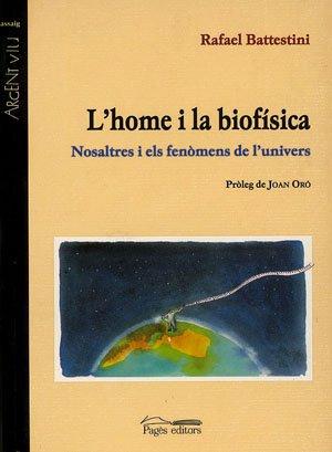 Descargar Libro L'home I La Biofísica: Nosaltres I Els Fenòmens De L'univers Rafael Battestini