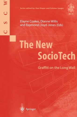 The New SocioTech: Graffiti on the Long Wall (Computer Supported Cooperative Work)