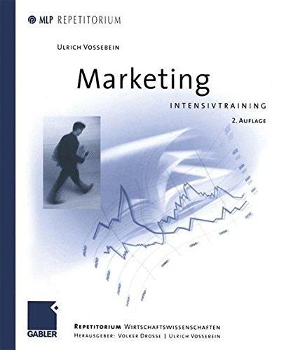 Marketing: Intensivtraining (MLP Repetitorium: Repetitorium Wirtschaftswissenschaften)