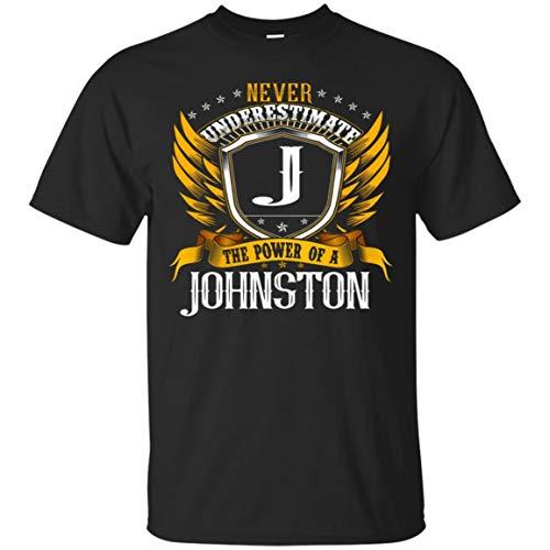 707ccf283160 Custom Name Tees store Never Underestimate The Power of A Johnston Shirt -  Unisex Tshirt Black