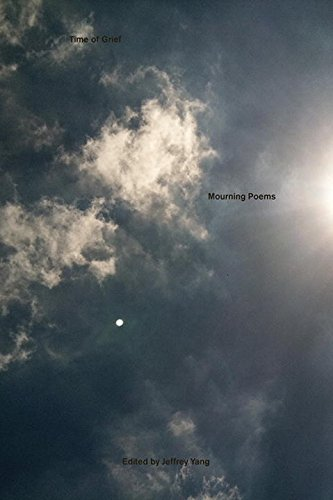 Time of Grief: Mourning Poems (New Directions Paperbook)