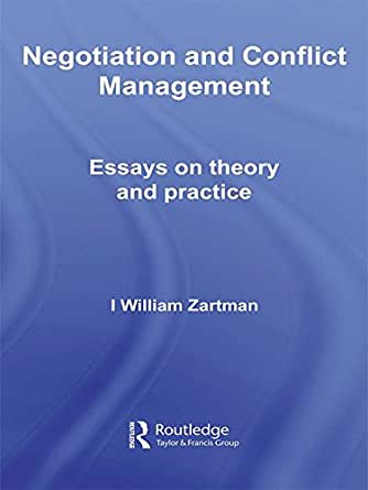 High School Argumentative Essay Examples Negotiation And Conflict Management Essays On Theory And Practice  Routledge Studies In Security And Conflict Management St Edition Kindle  Edition High School Essays also What Is A Thesis Statement In An Essay Examples Negotiation And Conflict Management Essays On Theory And Practice  Example Of A Thesis Statement For An Essay