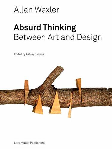 allan-wexler-absurd-thinking-between-art-and-design