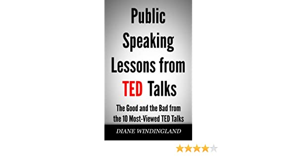amazon com public speaking lessons from ted talks the good and the