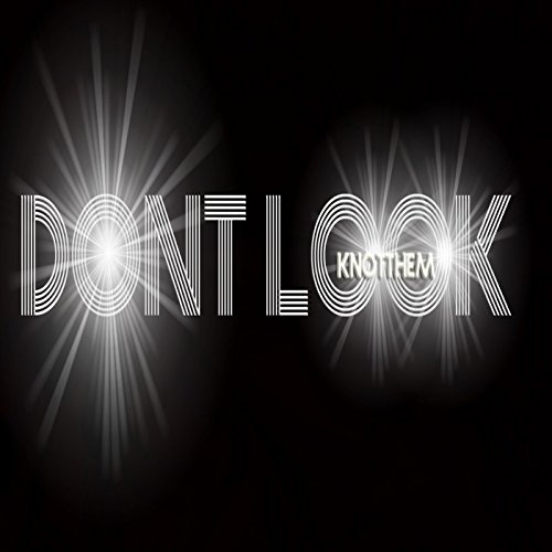 (Don't Look)
