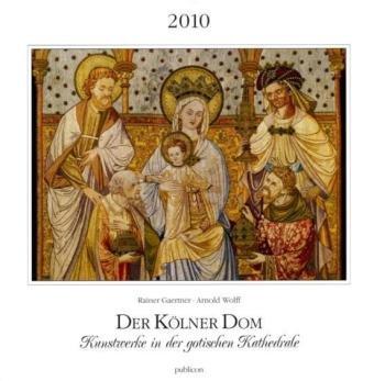 Der Kölner Dom 2010: Postkartenkalender