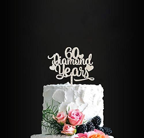 Year Birthday Cake - 60 Diamond Years Birthday Cake Topper 60th Anniversary Cake Topper, Happy 60th Wedding Cake Topper, Anniversary Party Decor, Diamond Anniversary
