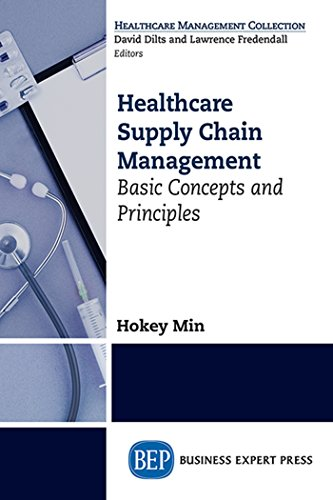 Healthcare supply chain management basic concepts and principles healthcare supply chain management basic concepts and principles por min hokey fandeluxe Image collections