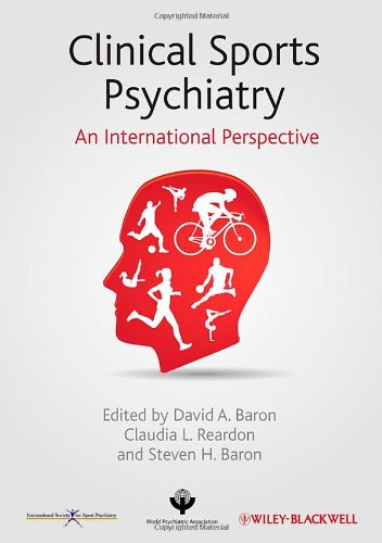 Clinical Sports Psychiatry: An International Perspective