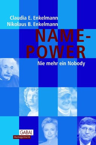 Name-Power. Nie mehr ein Nobody