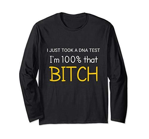 women Funny 100% Bitch T shirt Long Sleeve -