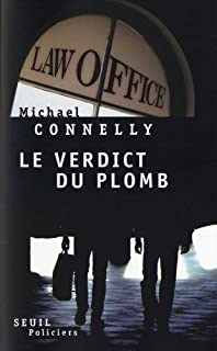 [Mickey Haller] : Le verdict du plomb : roman, Connelly, Michael