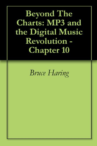 Download Beyond The Charts: MP3 and the Digital Music Revolution – Chapter 10 Pdf
