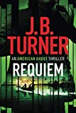 Requiem (An American Ghost Thriller)