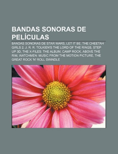 Bandas Sonoras de Peliculas: Bandas Sonoras de Star Wars, Let It Be, the Cheetah Girls 2, J. R. R. Tolkien's the Lord of the...