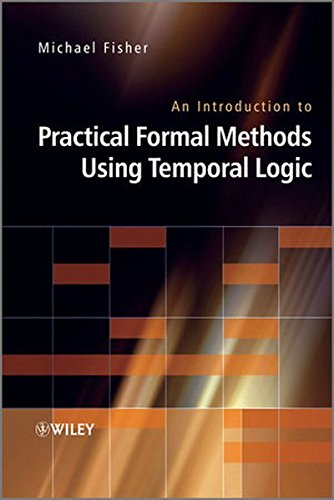 An Introduction to Practical Formal Methods Using Temporal Logic by Wiley