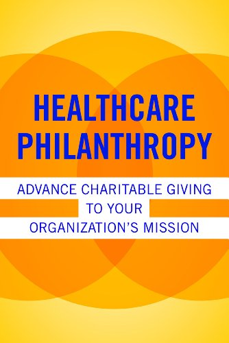 healthcare-philanthropy-advance-charitable-giving-to-your-organizations-mission-ache-management-seri