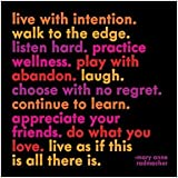 """Quotable Card - Radmacher: """"Live with intention…"""""""