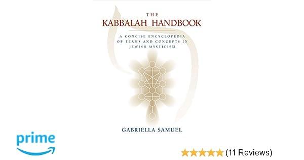 Kabbalah Handbook: A Concise Encyclopedia of Terms and