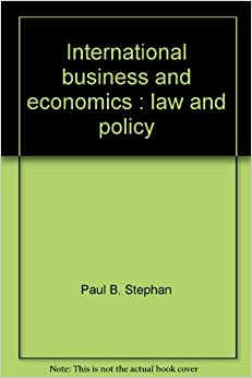 International business and economics: Law and policy (Contemporary legal education series)