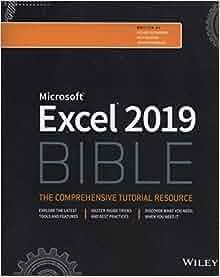 Excel 2019 Bible: Michael Alexander, Richard Kusleika, John