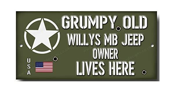 Grumpy Old Ford Gpw Jeep Owner Lives Here Metal Sign.usa Militar Jeep