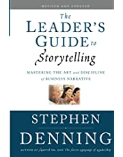 The Leader's Guide to Storytelling: Mastering the Art and Discipline of Business Narrative: 379