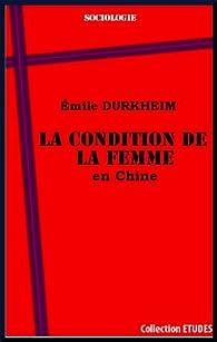 La condition de la femme en Chine par Emile Durkheim