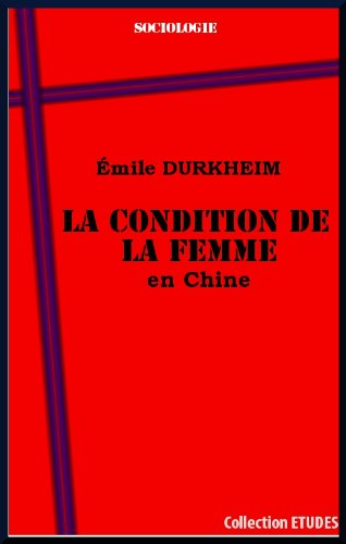 La condition de la femme en Chine (French Edition)