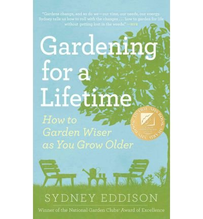 Gardening for a Lifetime: How to Garden Wiser as You Grow Older (Paperback) - Common