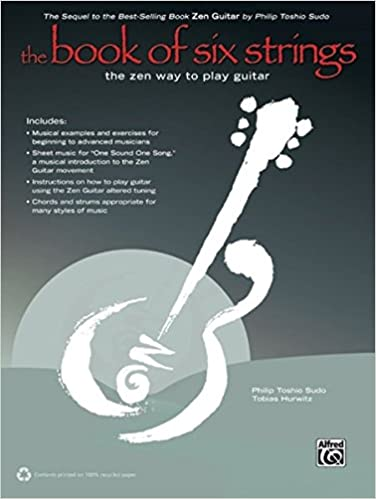 Book The Book of Six Strings: The Zen Way to Play Guitar, Book & CD