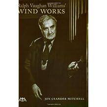 Ralph Vaughan Williams' Wind Works