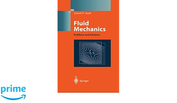Amazon fluid mechanics problems and solutions 9783540616528 amazon fluid mechanics problems and solutions 9783540616528 joseph h spurk t schobeiri h marschall books fandeluxe Images