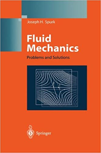 Fluid Mechanics: Problems and Solutions 1997th Edition