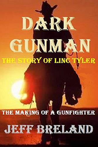 Dark Gunman: The Making of a Gunfighter: The Story of Linc Tyler: It's the speed of the gun, not the color of the skin: Western action and - Western Skins
