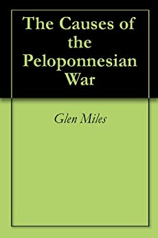 What were the causes of the Peloponnesian War
