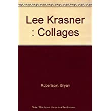 A Lee Krasner: Collages